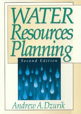 Water Resources Planning, Andrew A. Dzurik, David A. Theriaque