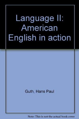 Language II: American English in action PDF