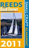 Reeds PBO Small Craft Almanac 2011 (Reeds Practical Boat Owner) Andy Du Port