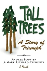 Tall Trees: A Story of Triumph