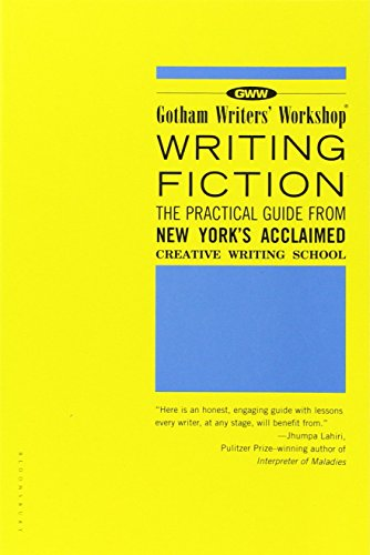 Writing Fiction: The Practical Guide from New York's...