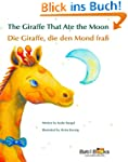 The Giraffe That Ate the Moon: German...