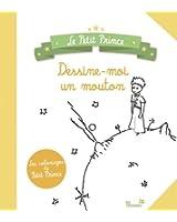 Dessine-moi un mouton : Les coloriages du Petit Prince