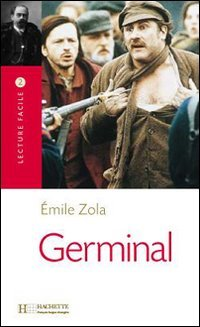 Germinal Lecture Facile A2/B1 (900-1500 Words) (French Edition)