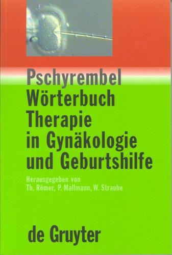 Pschyrembel Wörterbuch. Therapie in Gynäkologie und Geburtshilfe