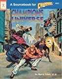 Champions Universe (A Sourcebook for Champions) (1558061673) by Monte Cook