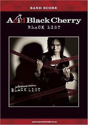 バンドスコア Acid Black Cherry/BLACK LIST (バンド・スコア)