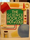Science Book of Hot and Cold (0152006125) by Ardley, Neil