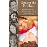 Heat in the Kitchen (Duval-Adams Family)