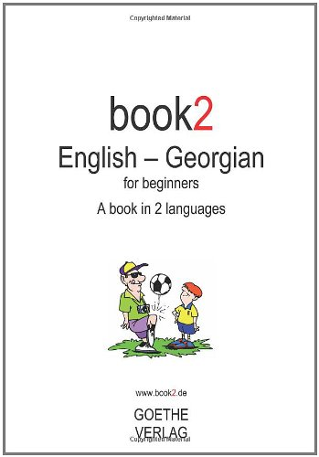 Book2 English - Georgian For Beginners: A Book In 2 Languages