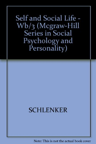The Self and Social Life (Mcgraw-Hill Series in Social Psychology and Personality) PDF