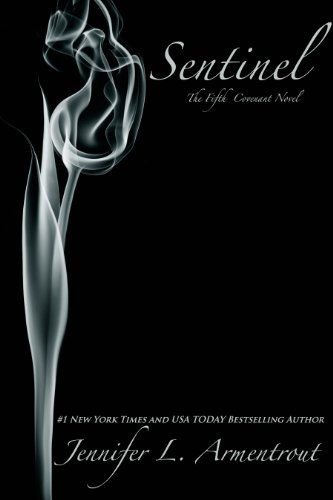 Sentinel (Covenant) by Jennifer L. Armentrout