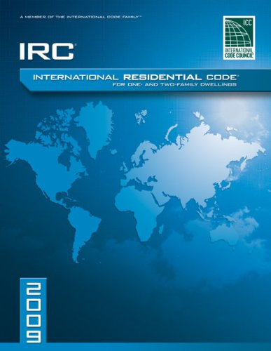 2009 International Residential Code For One-and-Two Family Dwellings: Soft Cover Version2009 International Residential Code For One-and-Two Family Dwellings: Soft Cover Version