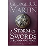 A Storm of Swords, Part 2: Blood and Gold (A Song of Ice and Fire, Book 3) George R. R. Martin
