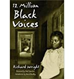 img - for 12 Million Black Voices (88) by Wright, Richard - Administration, United States Farm Security [Paperback (2002)] book / textbook / text book