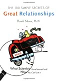 100 Simple Secrets of Great Relationships: What Scientists Have Learned and How You Can Use It (0060521961) by Niven, David