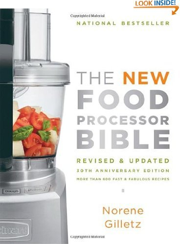 Save Price The New Food Processor Bible: 30th Anniversary Edition (Bible (Whitecap))  Review