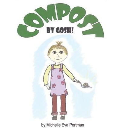 Compost, by Gosh!