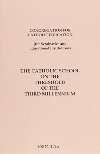 The Catholic School on the Threshold of the Third Millennium