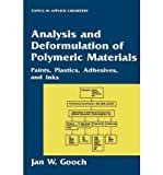 img - for [(Analysis and Deformulation of Polymeric Materials: Paints, Plastics, Adhesives, and Inks )] [Author: Jan W. Gooch] [Jun-1997] book / textbook / text book