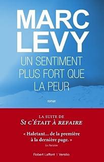 Un sentiment plus fort que la peur, Lévy, Marc