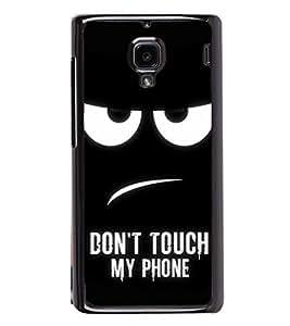 Don't Touch My Phone 2D Hard Polycarbonate Designer Back Case Cover for Xiaomi Redmi 1S :: Xiaomi Redmi 1