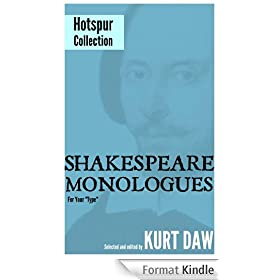 """10 Terrific Shakespeare Monologues for Young Character Men: The """"Hotspur"""" Collection (Shakespeare Monologues for Your """"Type"""" Book 5) (English Edition)"""