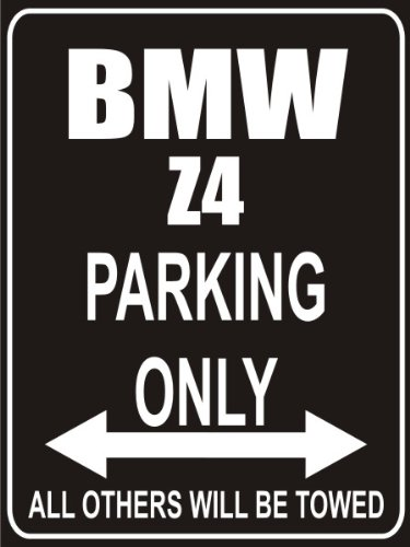 Parking Only Sign Parking Only Bmw Z Homonononoaeraa - Bmw parking only signs