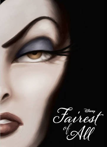 Disney Villains Fairest of All Novel