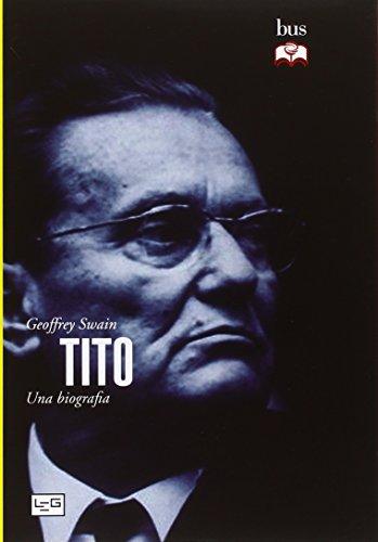 Tito. Una biografia