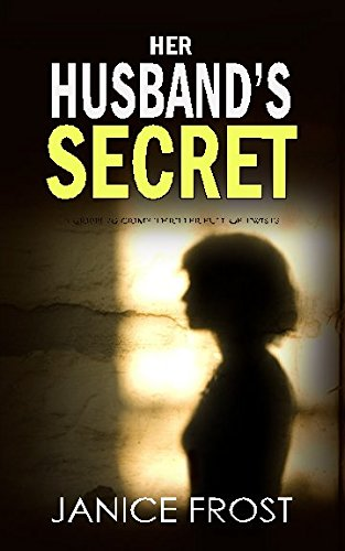 HER HUSBAND'S SECRET a gripping crime thriller full of twists