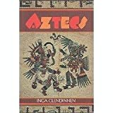 Aztecs: An Interpretation (0521446953) by Inga Clendinnen
