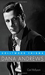 Hollywood Enigma: Dana Andrews (Hollywood Legends)