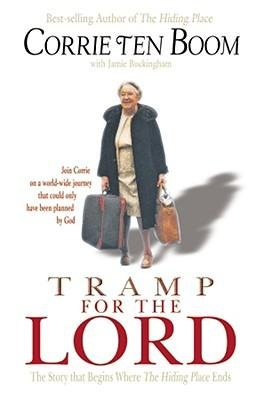 [(Tramp for the Lord )] [Author: Corrie Ten Boom] [Jul-2008]