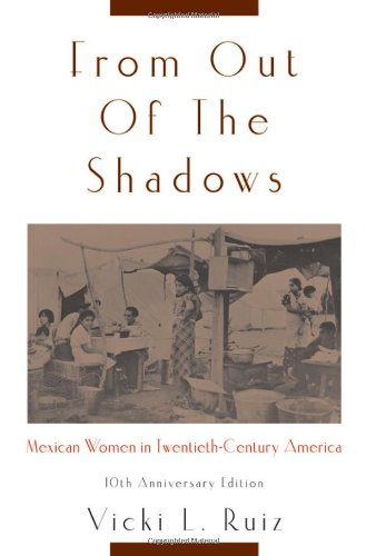 From Out of the Shadows: Mexican Women in...
