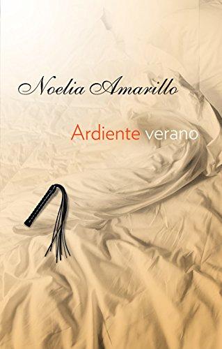 Libro parecido a Amos y mazmorras: Ardiente verano de Noelia Amarillo