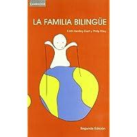 La familia bilingüe (Lingüística)