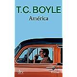 "Am�rica: Romanvon ""T. C. Boyle"""