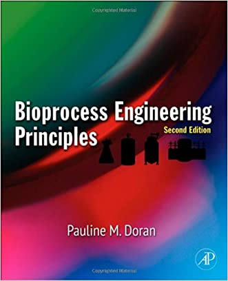 Bioprocess Engineering Principles, Second Edition