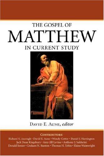 The Gospel of Matthew in Current Study