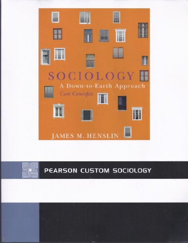 Sociology: A Down-to-Earth Approach CORE Concepts (5th Edition)