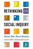 Rethinking Social Inquiry: Diverse Tools, Shared Standards (1442203447) by Henry Brady