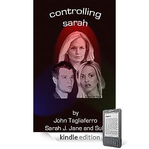 Controlling Sarah (Controlling Sarah: Chapters 1-10)