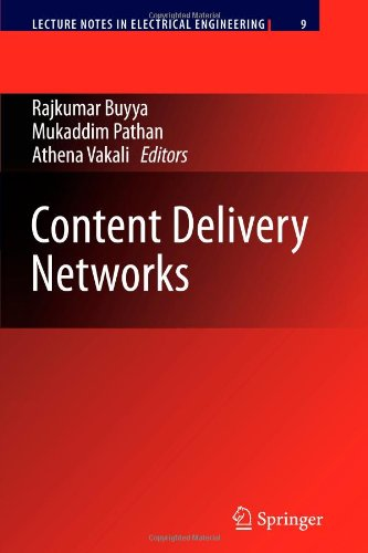 Content Delivery Networks (Lecture Notes In Electrical Engineering)