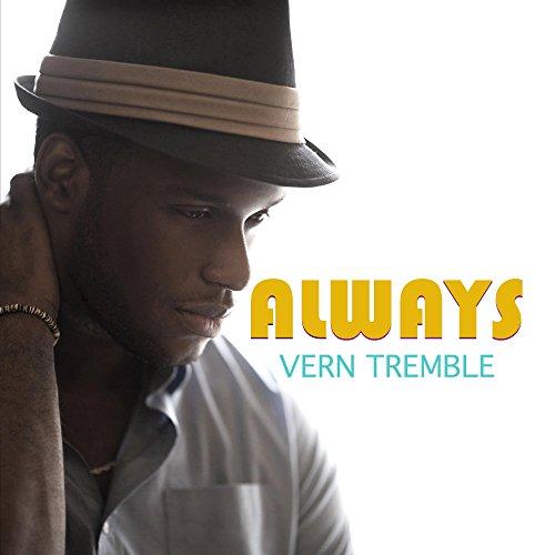Vern Tremble-Always-WEB-2014-SPANK Download