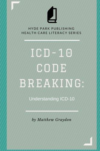ICD-10 Code Breaking: Understanding ICD-10