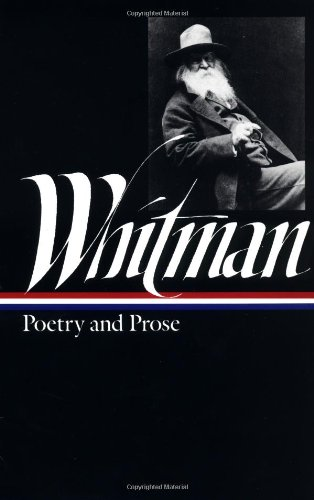 Walt Whitman Poetry and Prose Library of America094045016X