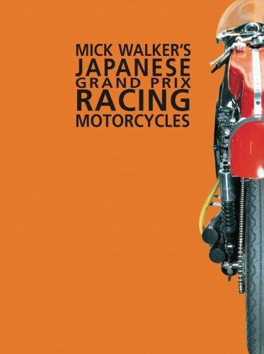 mick-walkers-japanese-grand-prix-racing-motorcycles-handbook
