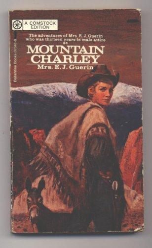 Mountain Charley, Mrs. E.J. Guerin