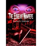 img - for [ THE EDGE OF NOWHERE ] By Goldstein, Rodney L ( Author) 2003 [ Hardcover ] book / textbook / text book